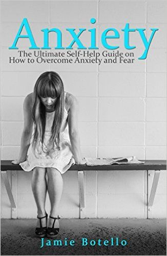 Anxiety: The Ultimate Self-Help Guide on How to Overcome Anxiety and Fear (Anxiety Self Help, Anxiety Relief, Anxiety Disorder) - Kindle edition by Jamie Botello. Professional & Technical Kindle eBooks @ Amazon.com.