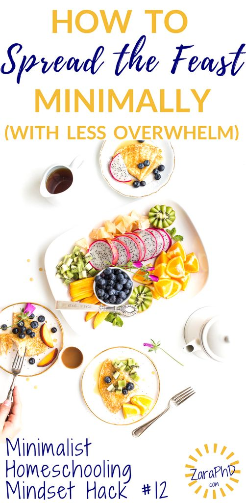 Change your mindset to combine Charlotte Mason and Minimalist Homeschooling. Learn 4 tips for spreading the feast minimally, and with less overwhelm.