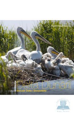 Romania – Delta dunarii – Florin Andreescu, http://www.e-librarieonline.com/romania-delta-dunarii-florin-andreescu-2/