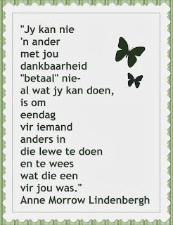 Afrikaanse Inspirerende Gedagtes & Wyshede: Anne Morrow Lindenbergh quote