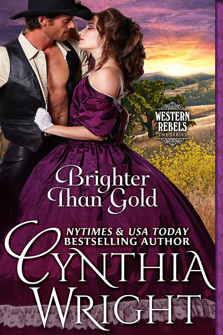 "BRIGHTER THAN GOLD, the story of Katie and Jack, is set in San Francisco and the gold rush town of Columbia, California, in 1864. RT Book Reviews calls it ""an irresistible disguise and deception romance!"""