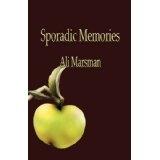 Sporadic Memories (Paperback)By Ali Marsman