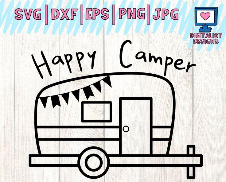 Happy camper svg, camping svg, summer svg, happy camper