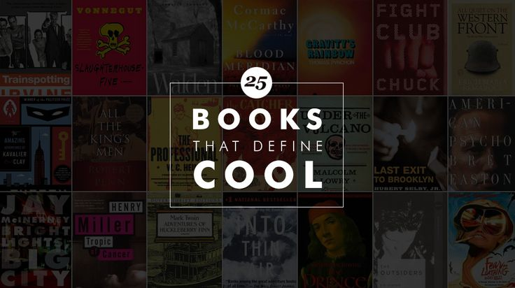25 books that define cool | lot of ones on my list that I still need to read