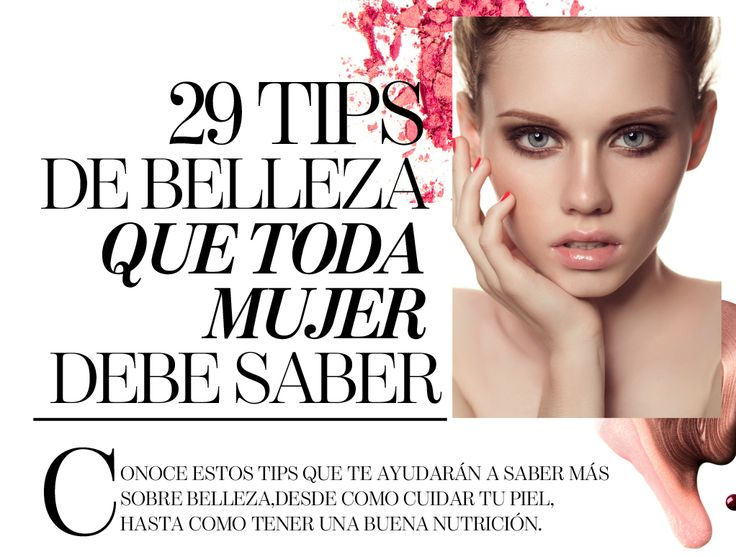 26 tips de belleza 26 Beauty Tips
