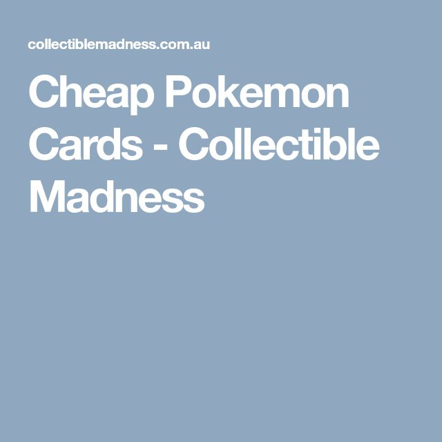 Cheap Pokemon Cards - Collectible Madness