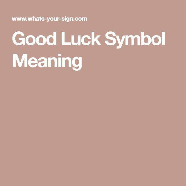 Best 25+ Good luck symbols ideas on Pinterest | Glyphs symbols ...