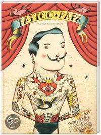 Daniel Nesquens - Tattoo-papa || De Vier Windstreken 2013 || Klinkt als een leuk en apart boek! || Prachtig geillustreerd boek vol old school-tatoeages en wilde verhalen!  Papa komt en gaat als de dag en de nacht. Zijn zoon vindt het geweldig wanneer hij er weer is: dan kookt zijn vader bijzondere gerechten en maakt hij volop grappen. Maar het leukst vindt de jongen de fantastische verhalen die hij vertelt aan de hand van zijn tatoeages…