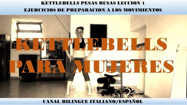 Curso Kettlebells para mujeres, tu primera leccion. Ejercicios preparatorios a los movimientos (obligatorios). Aprende a usar las pesas rusas desde cero