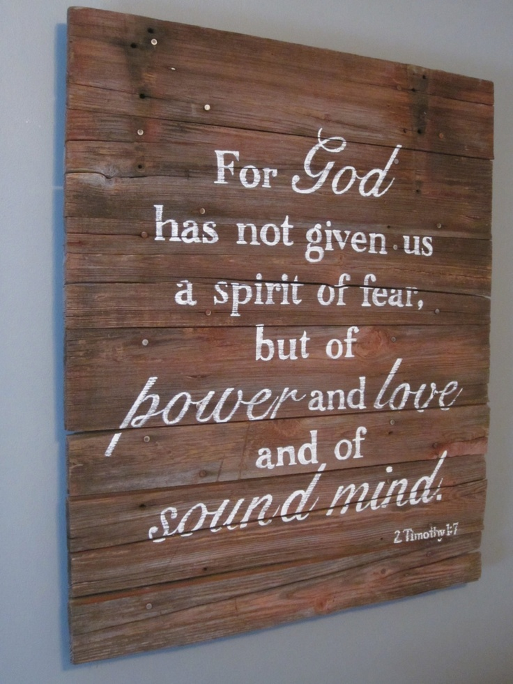 2 Timothy 1 7 Hand Painted Wood Sign Via Etsy Home