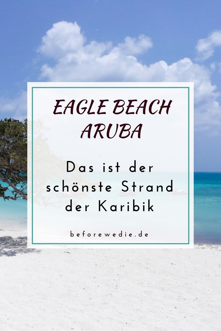 Eagle Beach Aruba Traumstrand in der Karibik ABC-Inseln
