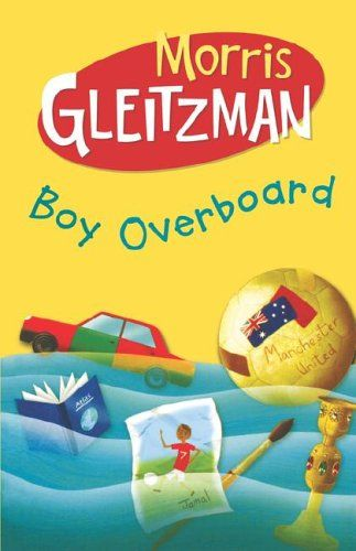 "Boy Overboard by Morris Gleitzman (Good Australian YA book about ""boat people"" that I read as a youth)."