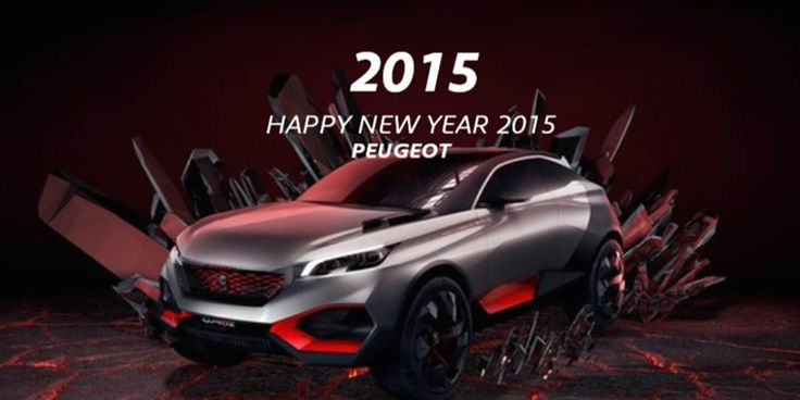 Happy New Year 2015! #PeugeotQuartz concept car, #Peugeot2008DKR or #Peugeot208GTi30th : Choose the car of your dreams, write your own message and send your best wishes to your family and friends with our free ecard #Peugeot