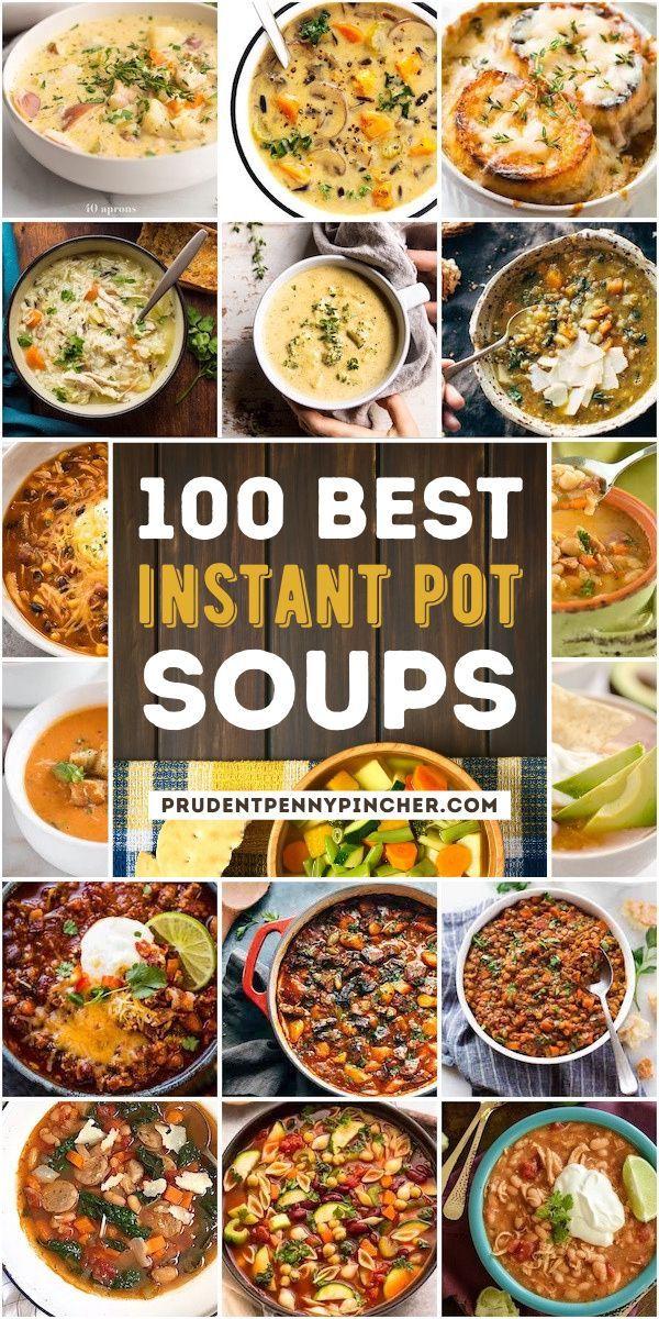 100 Best Instant Pot Soup Recipes Instant Pot Soup Recipes Instant Pot Soup Soup Recipes