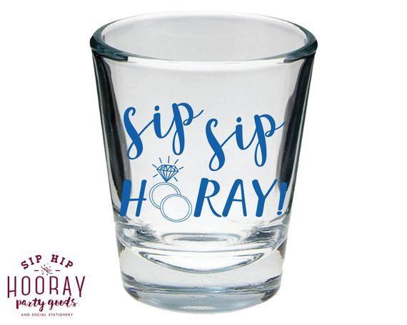 Sip Sip Hooray Shot Glasses Sip Sip Hooray Wedding Shot Glasses Party Shot Glass Wedding Favors 1893 Shot Glasses Reception Gifts