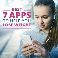 Best 7 Free Apps to Help You Lose Weight #weightloss #fitnessapps #loseweight