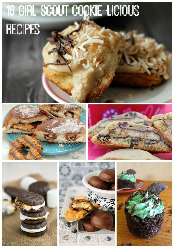 16 Girl Scout Cookie-licious Recipes from your favorite food bloggers! Inspired by or made with your favorite Girl Scout cookies.