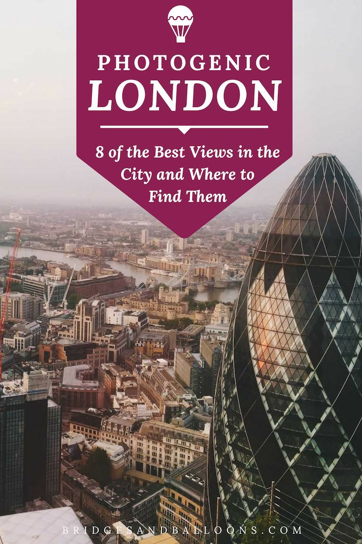 The Best Views In London Travel London Travel Europe Travel Tips