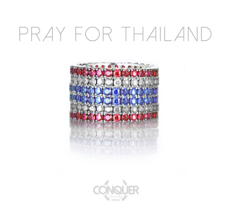 Pray for Thailand Stacks of Conquer's Ring.