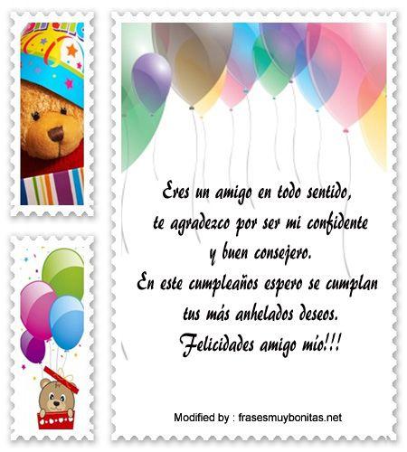 pensamientos de cumpleaños para mi amigo,bonitas dedicatorias de cumpleaños para mi amigo:  http://www.frasesmuybonitas.net/mensajes-de-cumpleanos-para-amigos/
