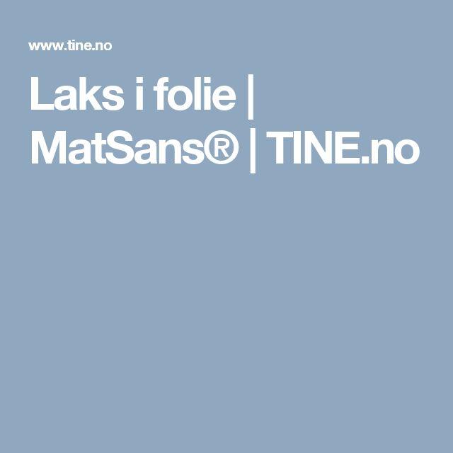 Laks i folie | MatSans® | TINE.no
