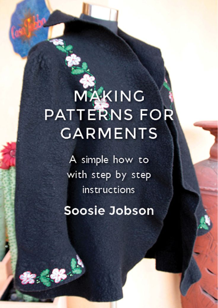 How to make patterns for fitted felt garments PDF version - pinned by pin4etsy.com