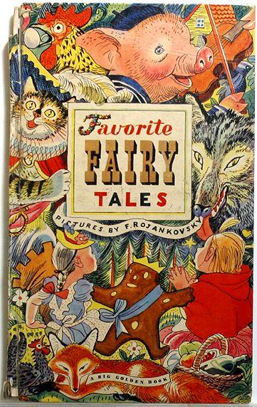 Favorite Fairy Tales, vintage children's book - A Big Golden Book