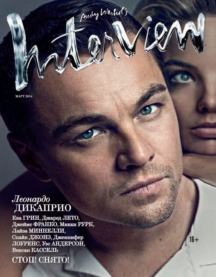 Leonardo DiCaprio para Interview Rusia Marzo 2014Fuente número uno en español de la moda masculina: colecciones, publicaciones, estilo de las celebridades y más..
