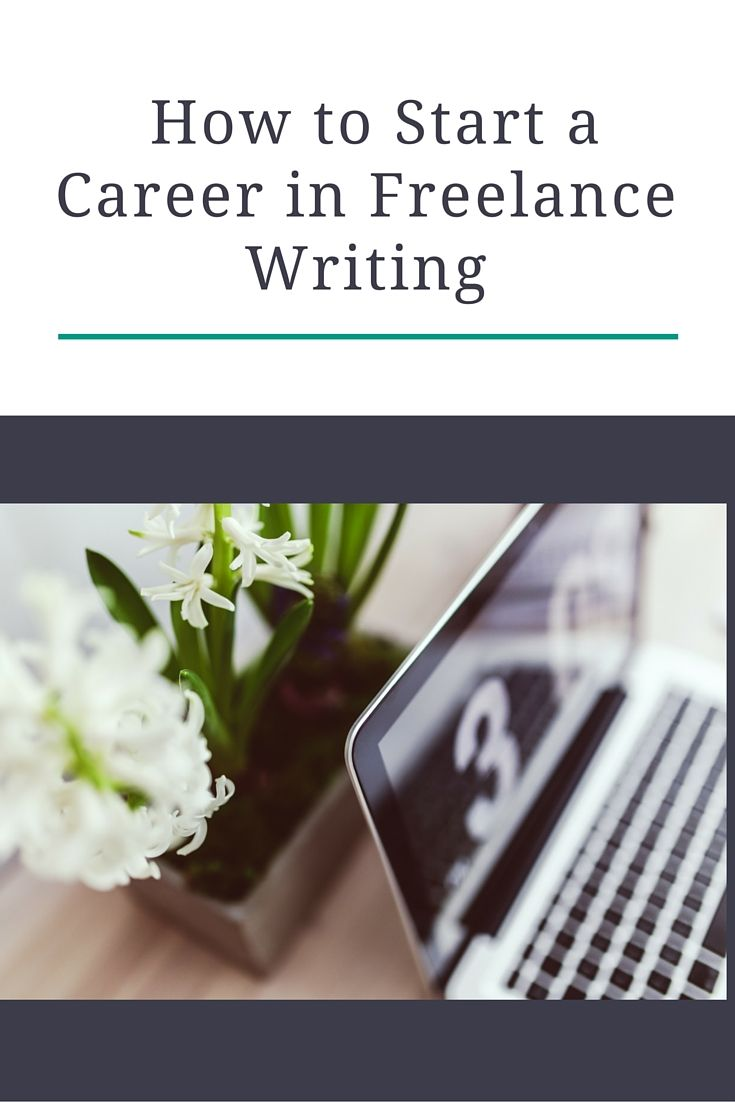 How to work from home and start a career in freelance writing!