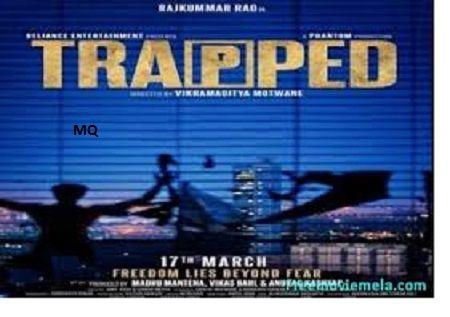 Name: Watch Trapped Full Hindi Movie Online 720p Starring: Rajkummar Rao , Geetanjali Thapa Release Date: 17 March 2017 Directed By: Vikramaditya Motwane Produced By: Mahdu Mantena Edited By: Niten Baid Language: Hindi Movie
