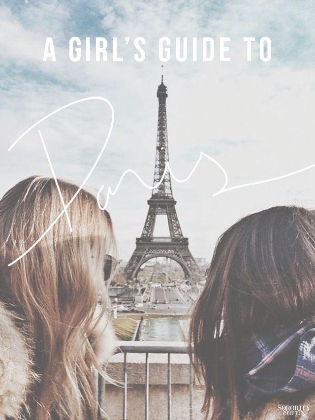 A Girl's Guide To Paris