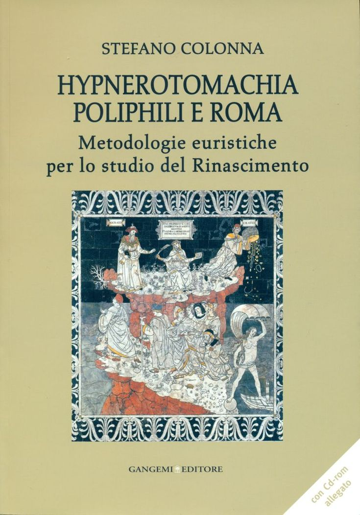 """Flavia De Nicola's review of """"Hypnerotomachia Poliphili e Roma. Metodologie euristiche per lo studio del Rinascimento"""" by Stefano Colonna is out in the journal """"RR. Roma nel Rinascimento"""" 2015. Click on the pin to read the book review full-text. (The 2015 issue of the journal is on sale here: http://www.romanelrinascimento.it/index.php/pubblicazioni/rr-roma-nel-rinascimento-2015) #RenaissanceRome"""