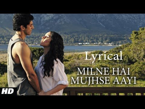 """Milne Hai Mujhse Aayi"" Aashiqui 2 Full Song with Lyrics 