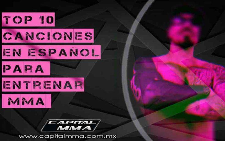 Top 10 canciones en español para entrenar MMA