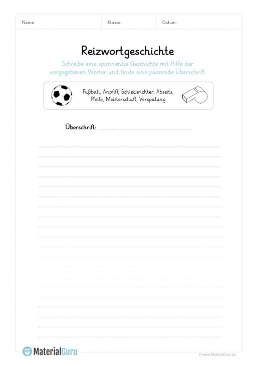 Ein kostenloses Arbeitsblatt zum Thema Reizwortgeschichten, auf dem ...