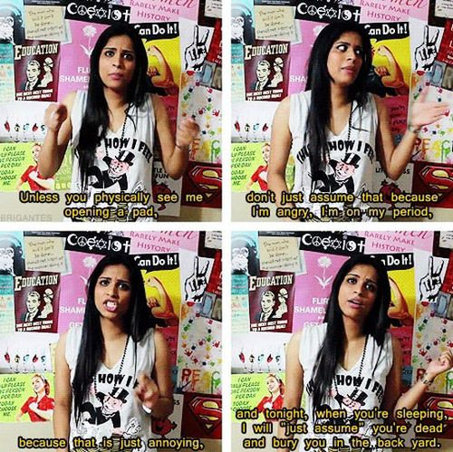 period | Tumblr Lilly Singh aka IISuperwomanII on YouTube, she is so funny. You guys should seriously check out her YouTube channel she's hilarious.Please go check out her videos