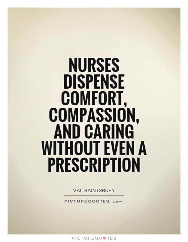 45 Inspiring Nurses Quotes Nurse Quotes Inspirational Travel Nurse Quotes Nurses Day Quotes