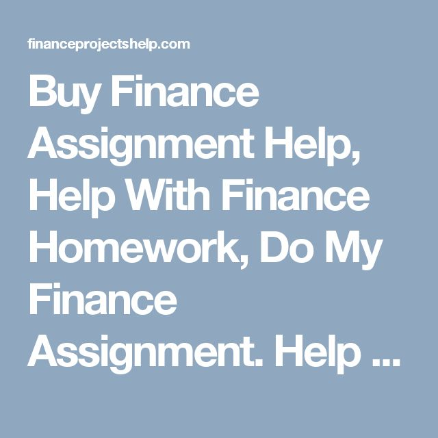 best finance assignment help finance project help and finance  buy finance assignment help help finance homework do my finance assignment help
