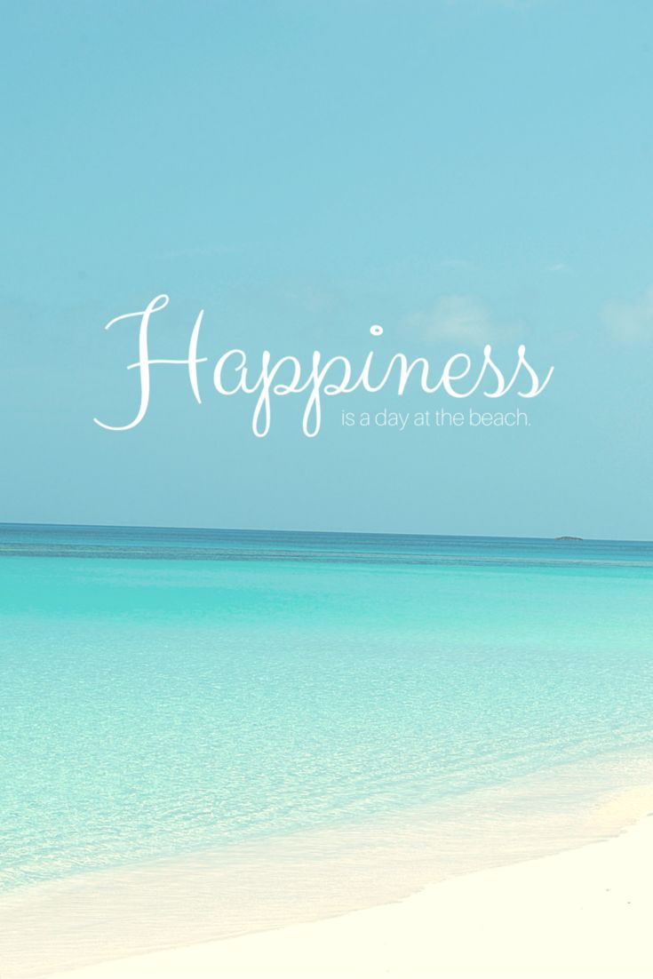 Happiness is a day at the beach! #quote