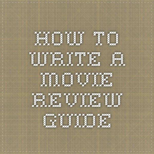 wikihow to write a movie review