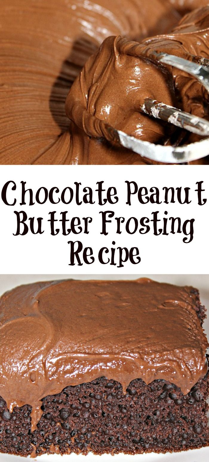 This Chocolate Peanut Butter frosting is sure to b…