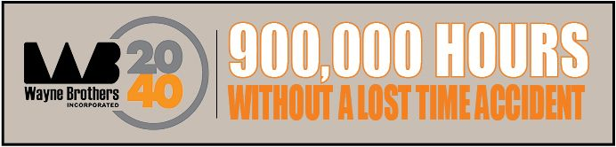 """Congratulations! We have officially surpassed 900,000 hours without a Lost Time Accident. Since March 2016, Wayne Brothers, Inc. has worked 913,783 hours and 1 Year without a Lost Time accident. It has taken the help of each and everyone one of you to achieve this success.  Thanks to everyone for your support in our effort to """"Safely Exceed Expectations""""!  http://www.waynebrothers.com/safety/"""