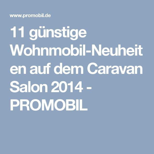 11 günstige Wohnmobil-Neuheiten auf dem Caravan Salon 2014 - PROMOBIL