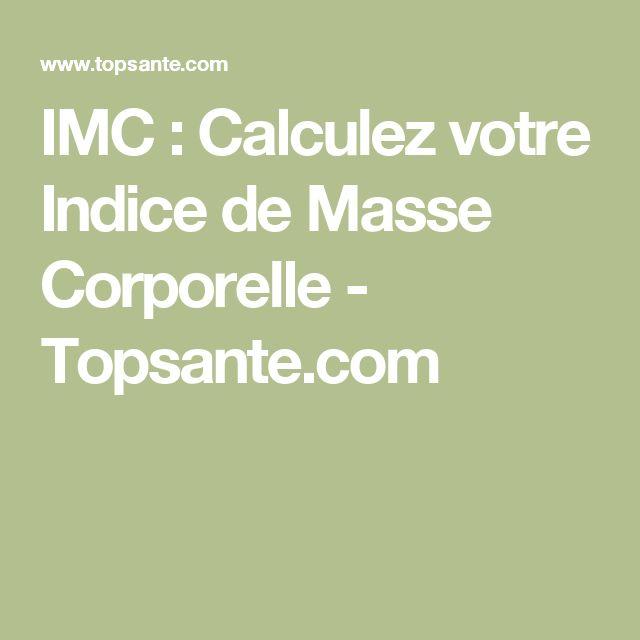 IMC : Calculez votre Indice de Masse Corporelle - Topsante.com