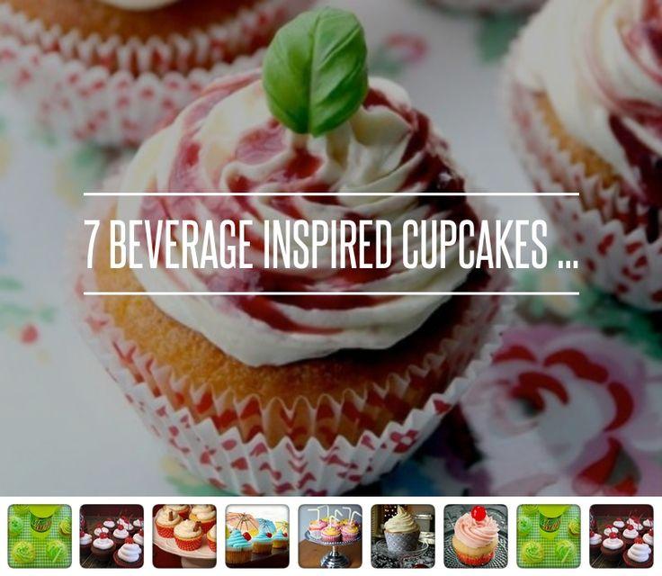 7 #Beverage Inspired #Cupcakes ... → Food #Mixture