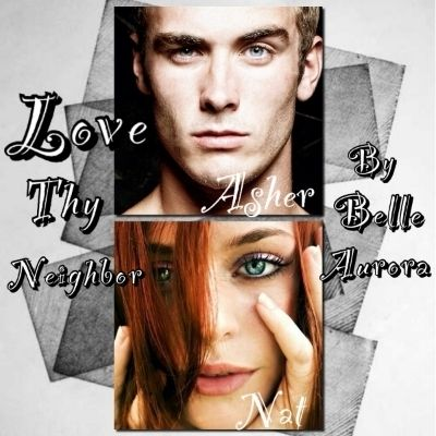Asher and Nat from Love thy Neighbor by Belle Aurora