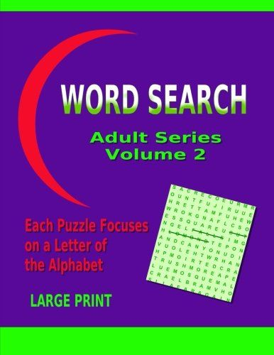 Word Search Adult Series Volume 2 by Info Ebooks Online https://www.amazon.com/dp/1502530759/ref=cm_sw_r_pi_dp_HKlHxb05JMB5N