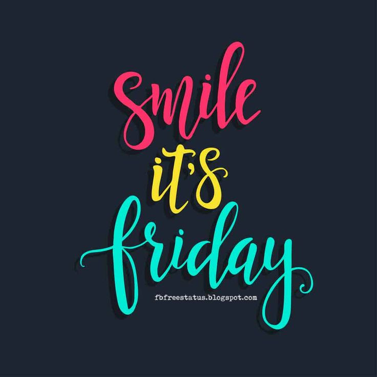 Smile It's Friday.