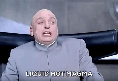 austin powers mike myers dr evil magma liquid hot magma trending #GIF on #Giphy via #IFTTT http://gph.is/28Q9jjH