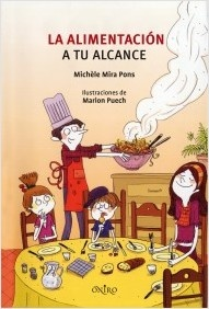 La Alimentación a tu Alcance de Michèle Mira Pons. L/Bc 641 MIR ali